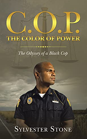 The front cover of Dr. Tunsons C.O.P. The Color of Power: Odyssey of a Black Cop.